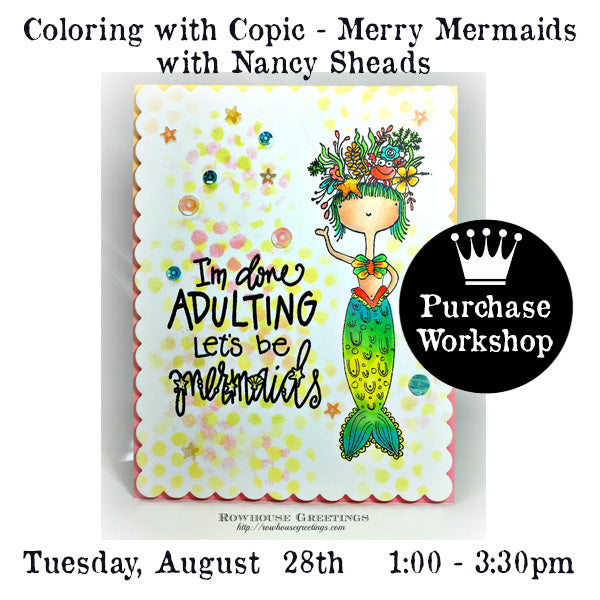 Workshop | Coloring with Copic - Merry Mermaids with Nancy Sheads