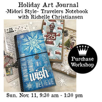 Workshop | Holiday Art Journal - Midori Style Travelers Notebook with Richele Christensen