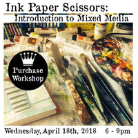 Workshop | Ink Paper Scissors: Introduction to Mixed Media