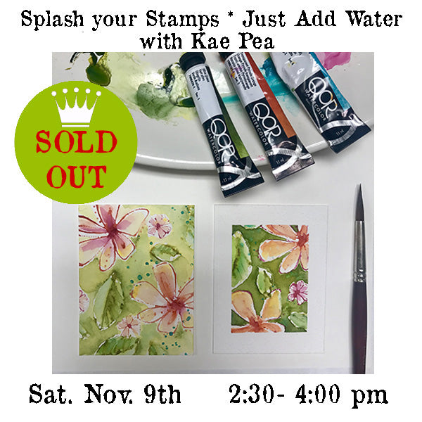 Workshop | Splash Your Stamps *Just Add Water with Kae Pea