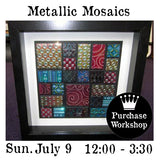 Workshop | Metallic Mosaics