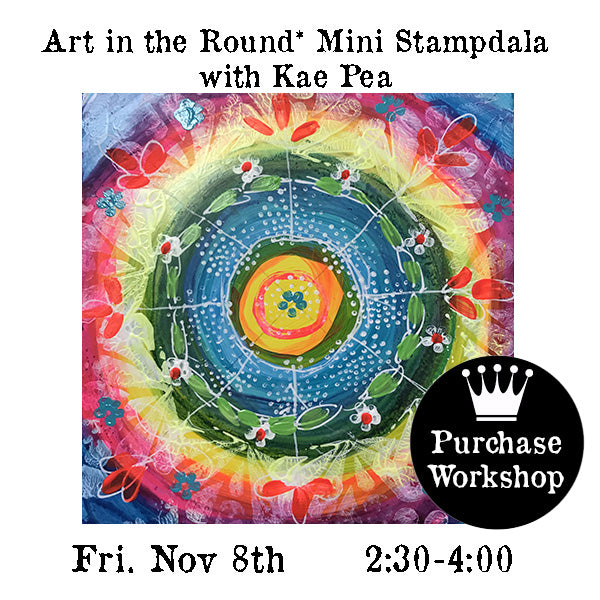 Workshop | Art in the Round*Mini Stampdala with Kae Pea