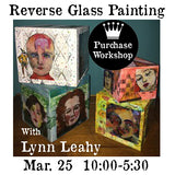 Workshop | Reverse Glass Painting Workshop w/Lynn Leahy