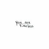 "Sunny Carvalho | SC7769E - ""You are Timeless"" - Rubber Art Stamp"