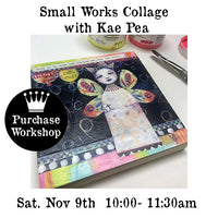 Workshop | Small Works Collage with Kae Pea