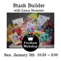 Workshop | Stash Builder with Laura Hummel