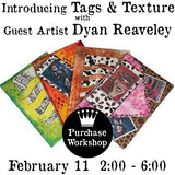 Workshop | Intro to Tags and Texture w/Dyan Reaveley