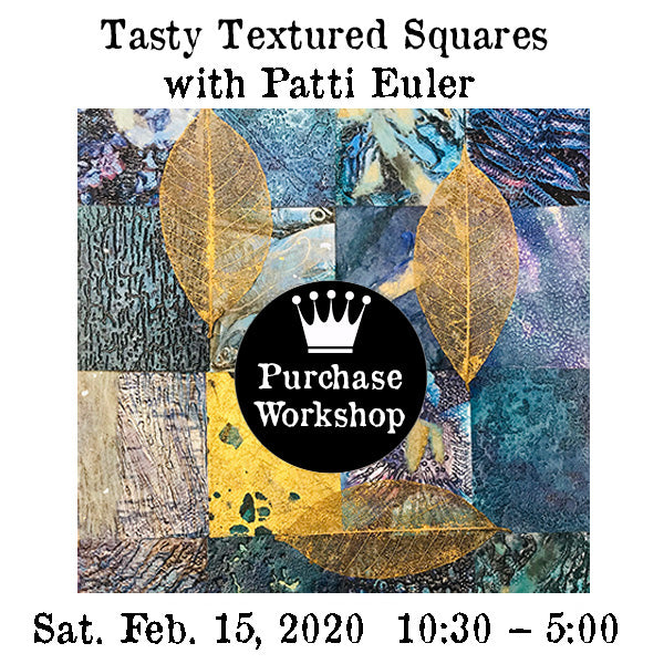 Workshop  | Tasty Textured Squares with Gail Russakov