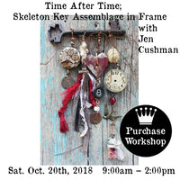 Workshop | Time After Time; Skeleton Key Assemblage in Frame with Jen Cushman