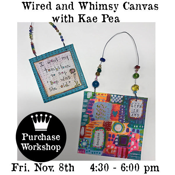 Workshop | Wired & Whimsy Canvas with Kae Pea