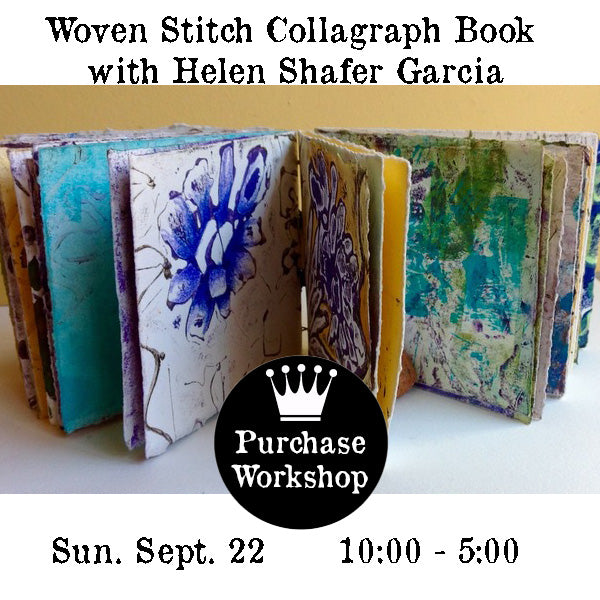 Workshop | Woven Stitch Collagraph Book  with Helen Shafer Garcia