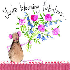 Alex Clark Card, You're Blooming Fabulous