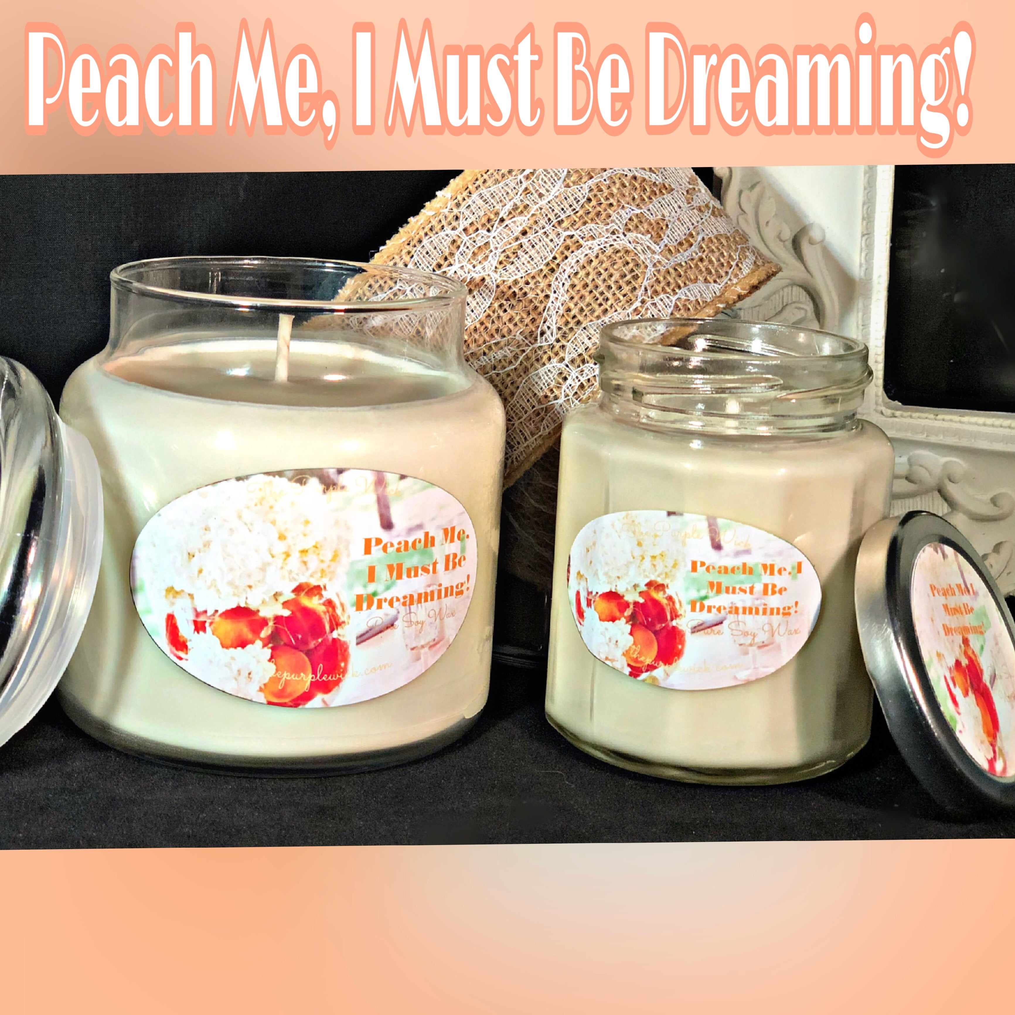 Peach me, I Must Be Dreaming!-The Purple Wick-The Purple Wick