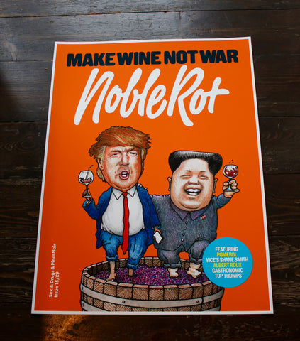 SOLD OUT - Noble Rot Limited Edition Art Print - MAKE WINE NOT WAR - ORANGE