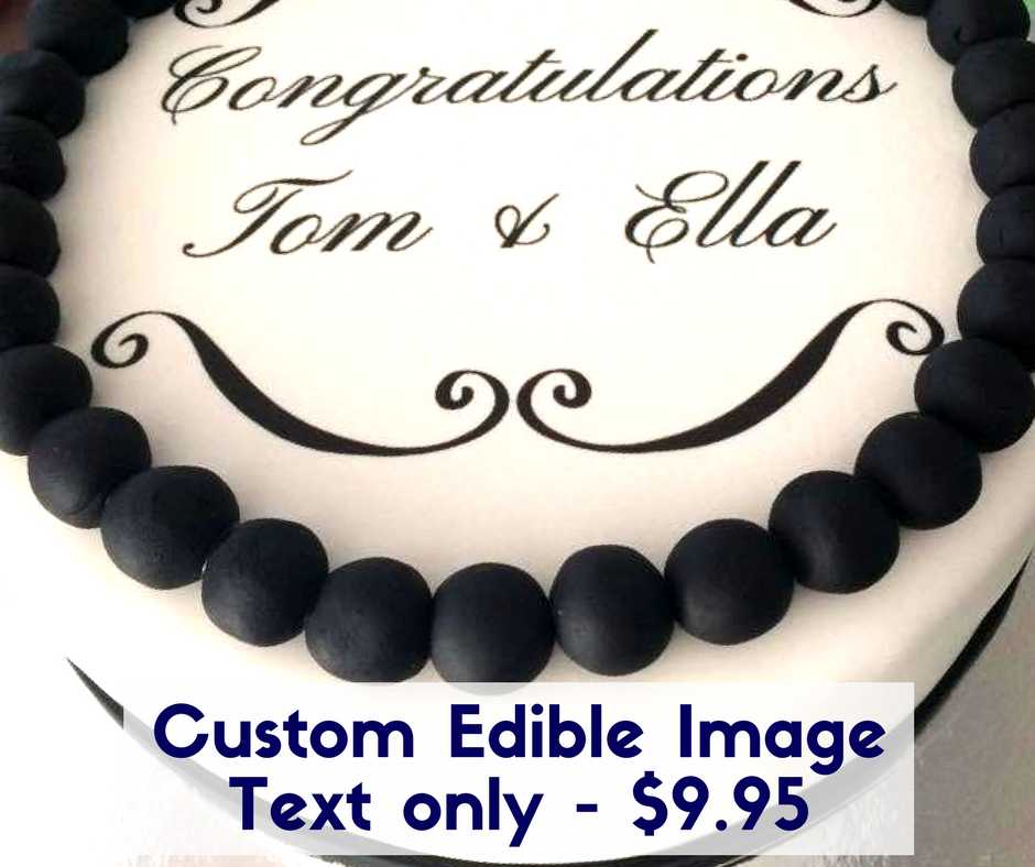 Custom Edible Topper Text Only – Round 20 cm / 8 inch $9.95