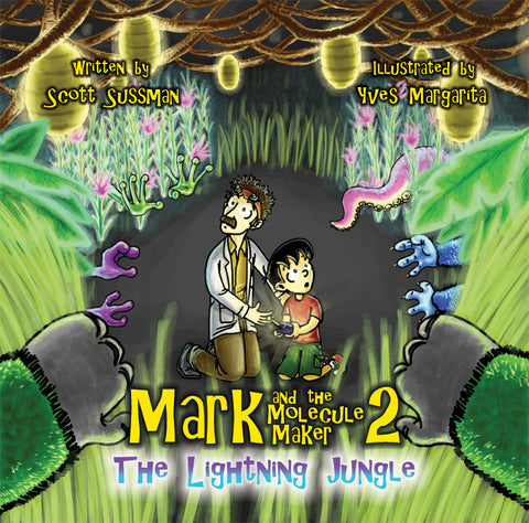 MARK AND THE MOLECULE MAKER 2: The Lightning Jungle