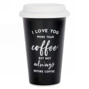 To-Go Coffee Cup : Love you more than coffee