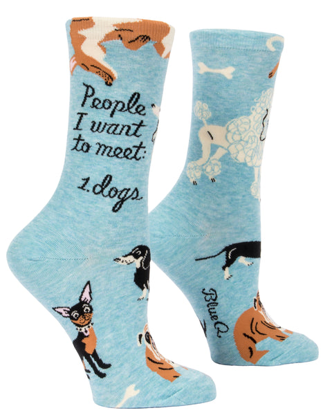 Women's Socks : People I want to meet DOGS