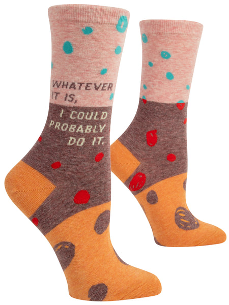 Women's Socks : Whatever it is, I could probably do it.