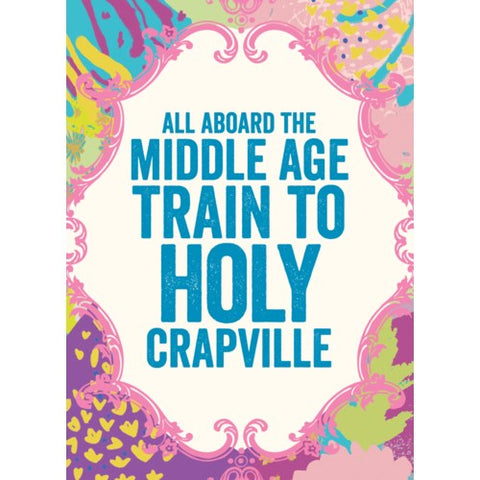 Card: Get Middle Age Train