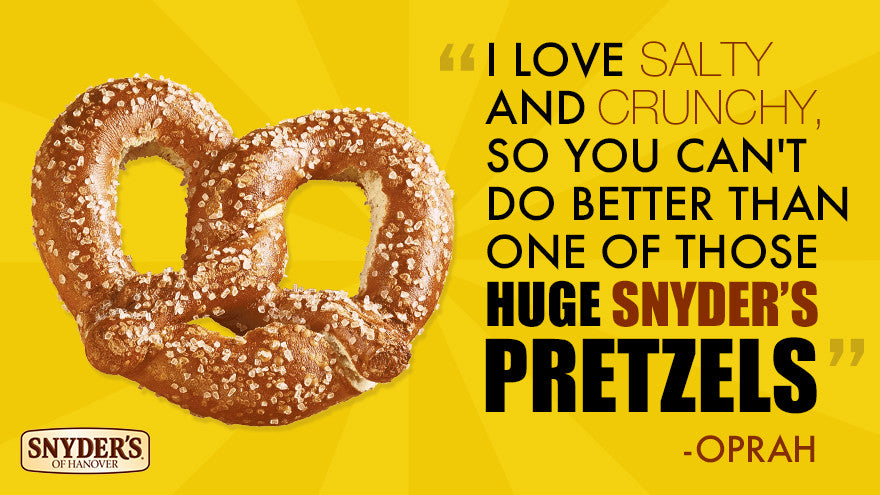Oprah Loves Snyder's of Hanover Pretzels Too!