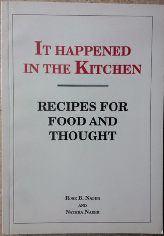 It Happened in The Kitchen - Recipes for Food and Thought