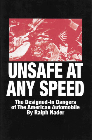 Unsafe At Any Speed Autographed by Ralph Nader