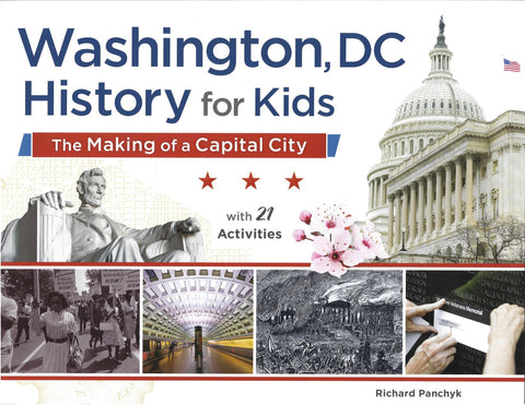 Washington, DC History for Kids: The Making of a Capital City