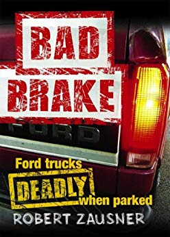 Bad Brake: Ford Trucks, Deadly When Parked