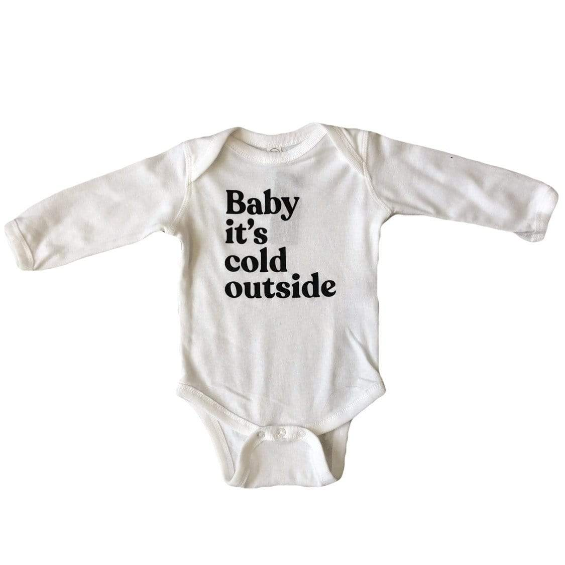 The Oyster's Pearl -Baby it's cold outside long sleeve onesie Onesie The Oyster's Pearl