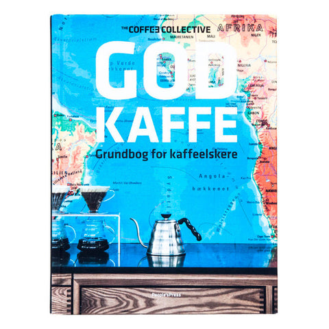 God kaffe - grundbog for kaffeelskere