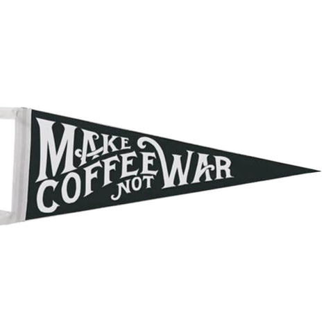 Make Coffee Not War- Vimpel fra Department of Brewology - Kaffeteriet