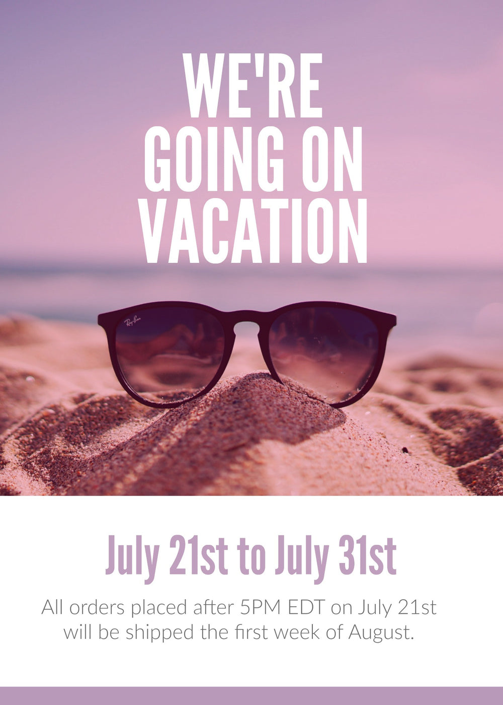 We are going on Vacation!