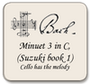 Bach Minuet 3 in C, Suzuki Minuet 2 book 1,  For violin and cello (cello has melody)