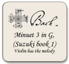 Bach Minuet 3 in G, Suzuki Minuet 2 book 1,  For violin and cello (violin has melody)