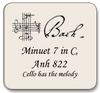 Bach Minuet 7 in C, Anh 822,  For violin and cello (cello has melody)