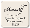 BREVE Mozart String Quartet No 19 in C, Dissonance, K465