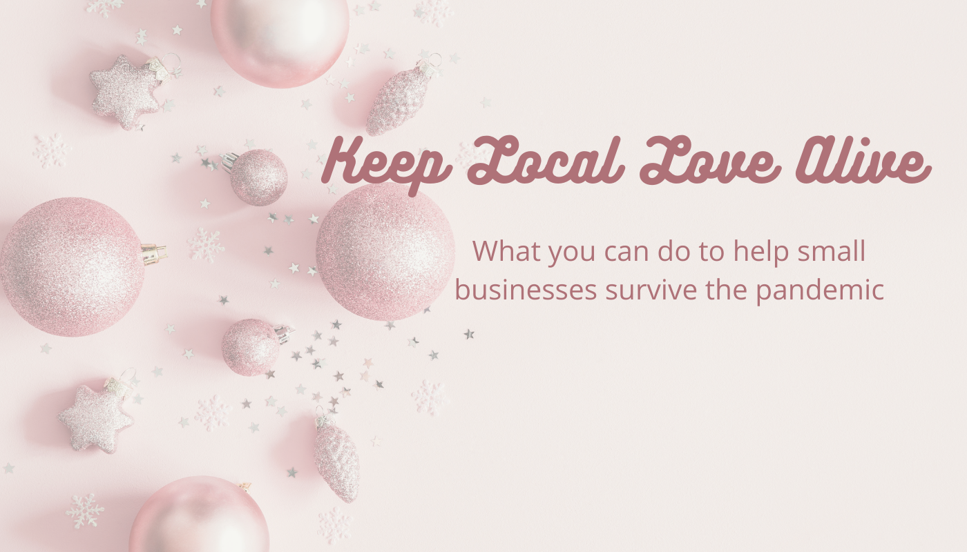 Pink Liberty Blog Post 10 Ways You Can Help Local Business Survive