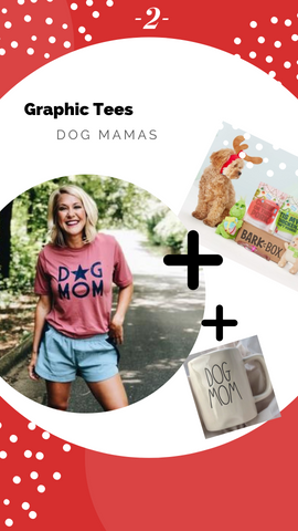 Pink Liberty Holiday Gift Guide - Dog Mom Graphic T-Shirt