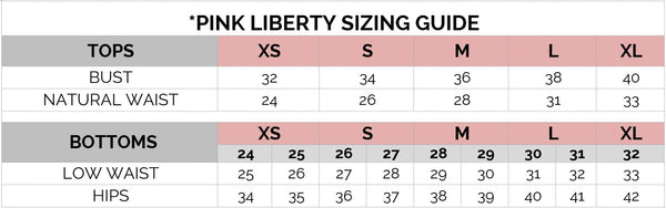 Pink Liberty Sizing Guide