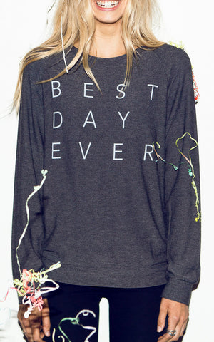 Best Day Ever Crewneck Pullover Long Sleeve Top