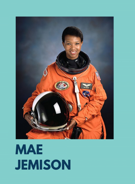 Photo of astronaut Mae Jemison in her orange space suit, holding her helmet. The photo is on a teal background and her name, Mae Jemison, is under the photo.