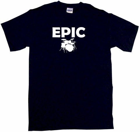 Epic Drum Set Logo Tee Shirt OR Hoodie Sweat
