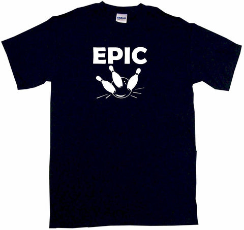 Epic Bowling Ball & Pins Tee Shirt OR Hoodie Sweat
