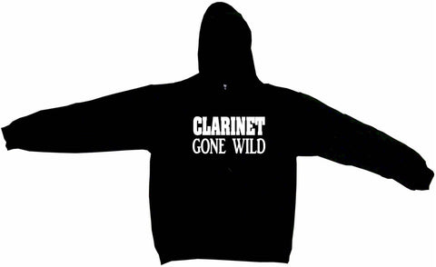 Clarinet Gone Wild Hoodie Sweat Shirt