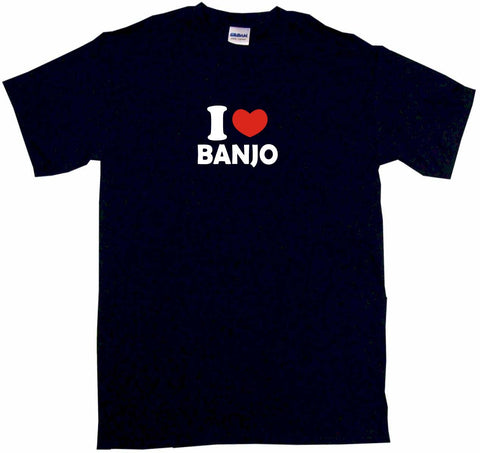 I Heart Love Banjo Tee Shirt OR Hoodie Sweat