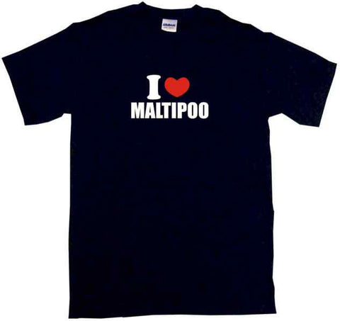 I Heart Love Maltipoo Tee Shirt OR Hoodie Sweat