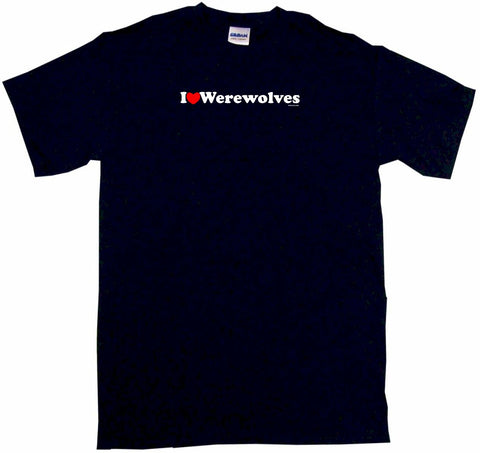 I Heart Love Werewolves Tee Shirt OR Hoodie Sweat