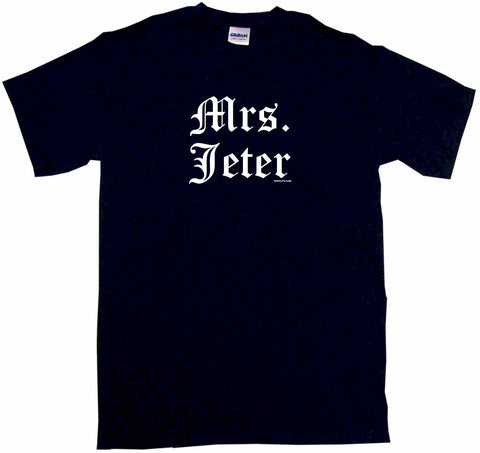 Mrs Jeter Tee Shirt OR Hoodie Sweat