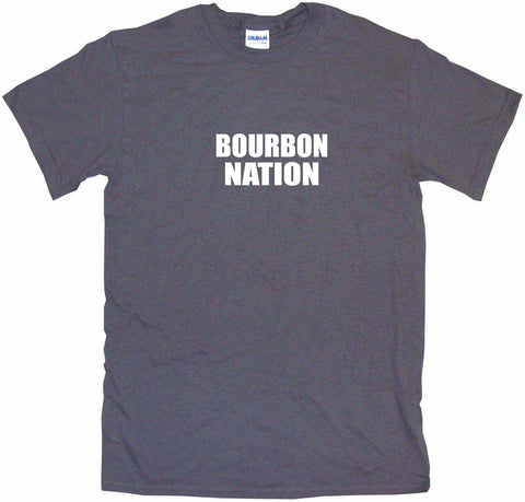 Bourbon Nation Men's & Women's Tee Shirt OR Hoodie Sweat